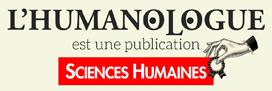 L'Humanologu est une publication Sciences Humaines